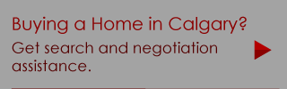 Buying a Home in Calgary? | Get search and negotiation assistance.