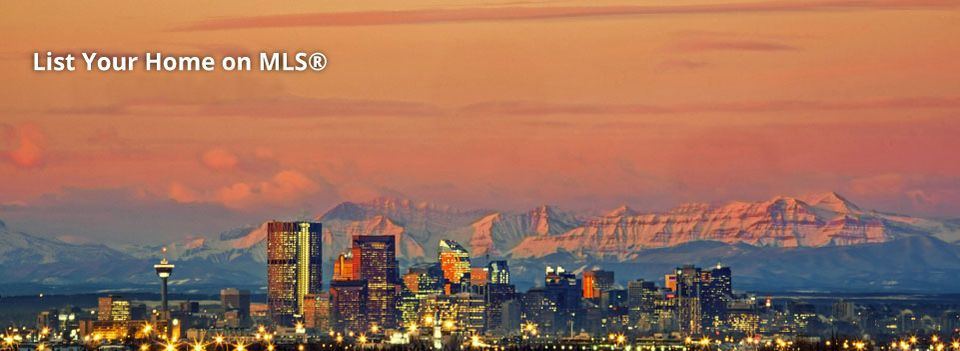 List Your Home on MLS® for $699.00 + GST | Calgary at Dusk